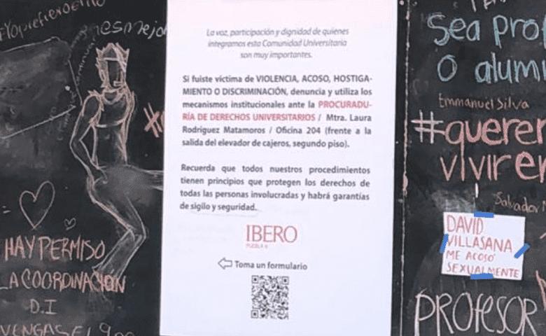 En febrero de 2020, estudiantes de la Ibero Puebla denunciaron acoso por parte de alumnos y profesores a través de un pizarrón. Ante esta acción la universidad colocó un cartel en la misma zona de la intervención en el que se les instaba instaba a denunciar los casos a través de los mecanismos institucionales.