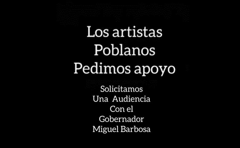 Artistas piden apoyo al gobierno estatal para enfrentar crisis por covid-19