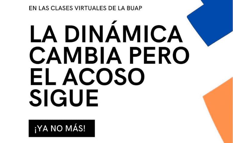 Mujeres crean red para denunciar acoso en clases virtuales de la BUAP