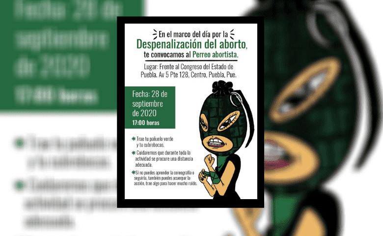 """Convocan a """"perreo"""" por la despenalización del aborto en Puebla"""