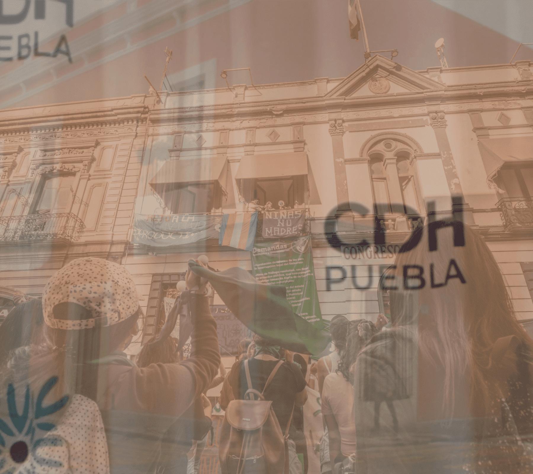 CDH-Toma Congreso puebla