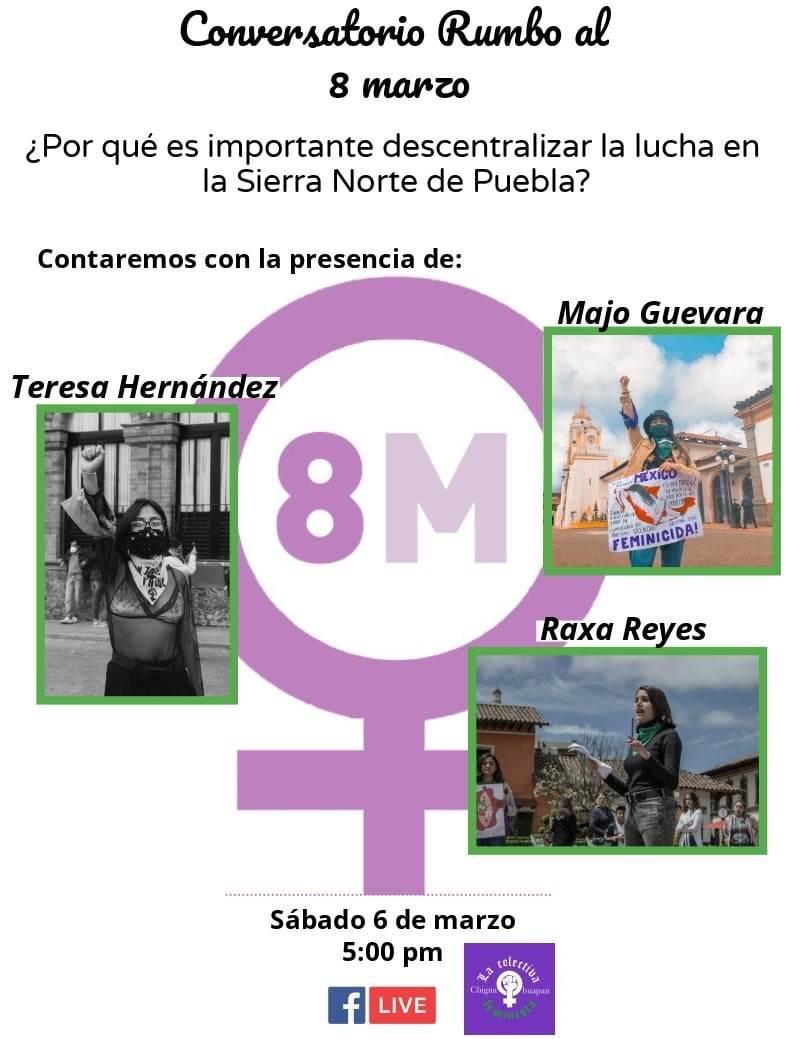 El conversatorio Rumbo al #8M se llevará a cabo el sábado 6 de marzo por la Colectiva Feminista Chignahuapan.