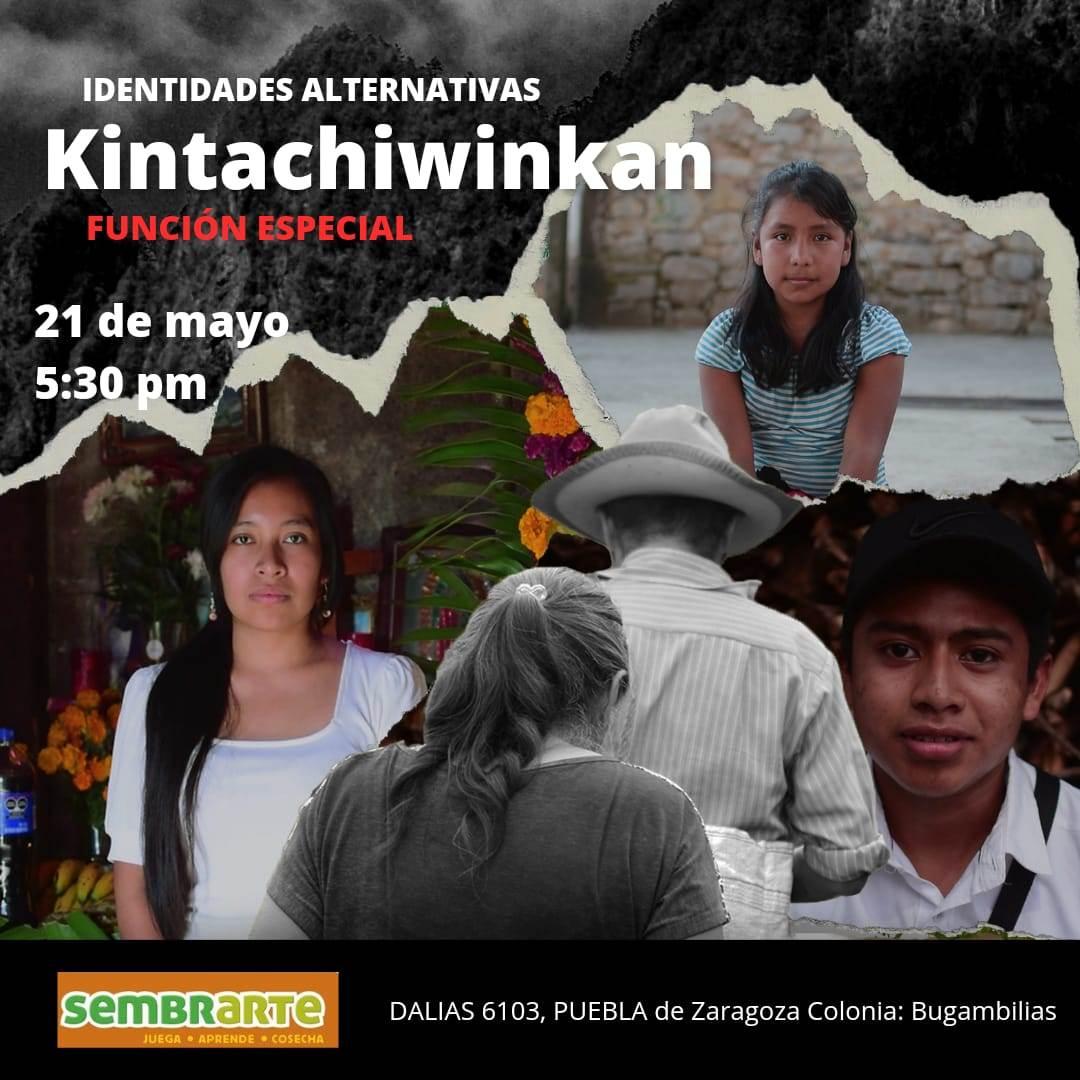 Cartel de la función de Kintachiwinkan, docuemental que habla sobre tutunakú en puebla