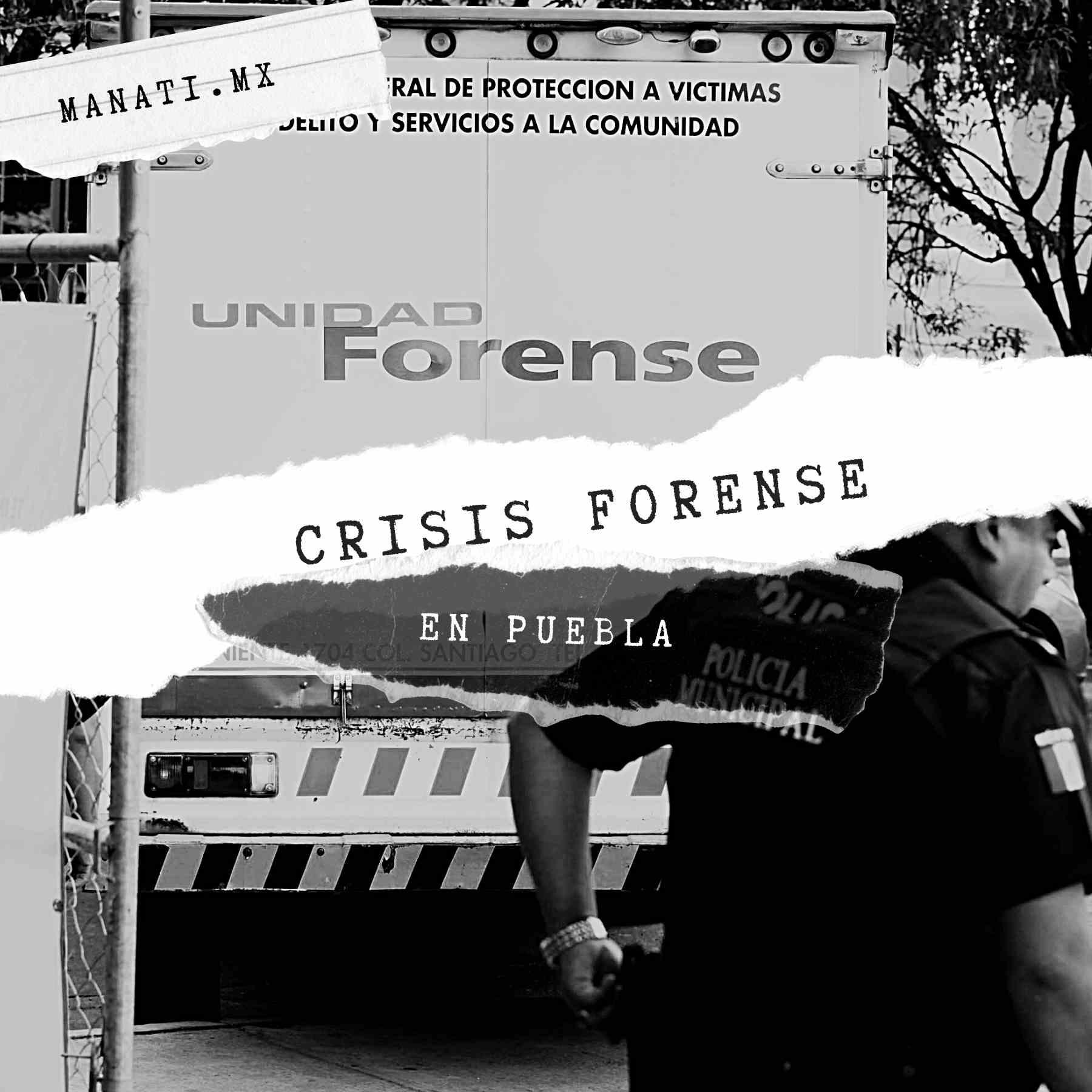 fosa clandestina puebla semefo crisis forense