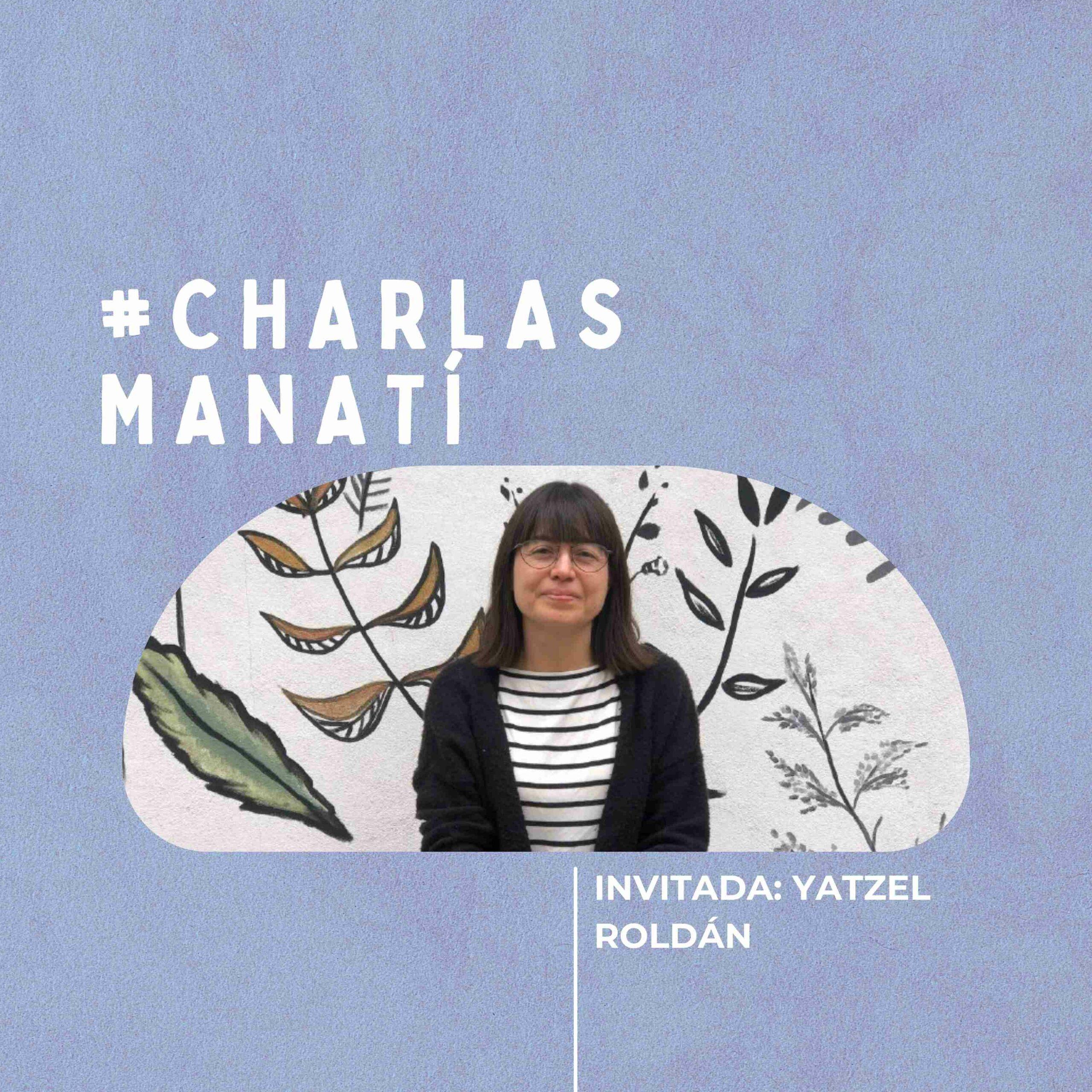 YATZEL ROLDAN_ charlas manatí