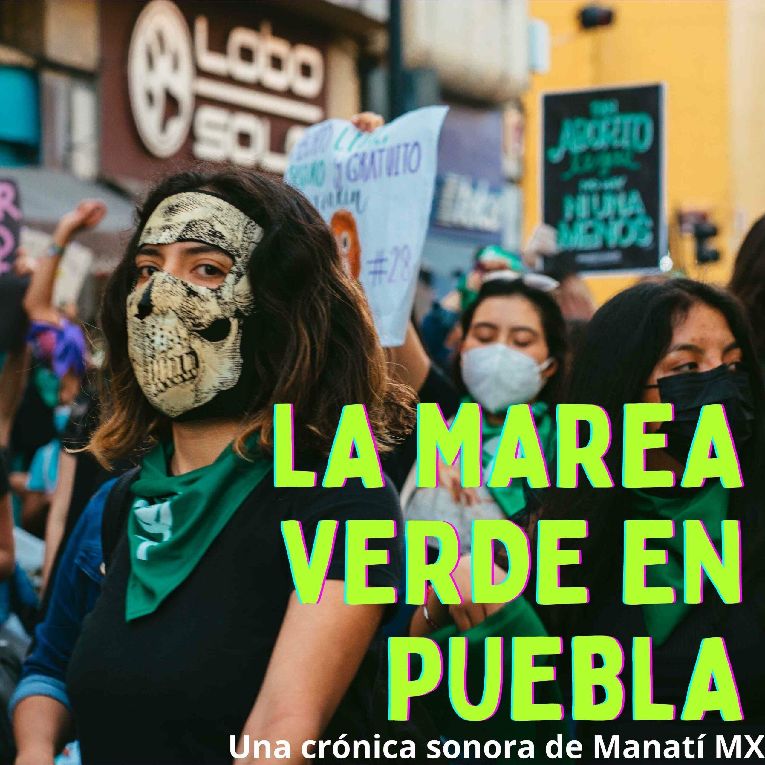 marea verde Puebla