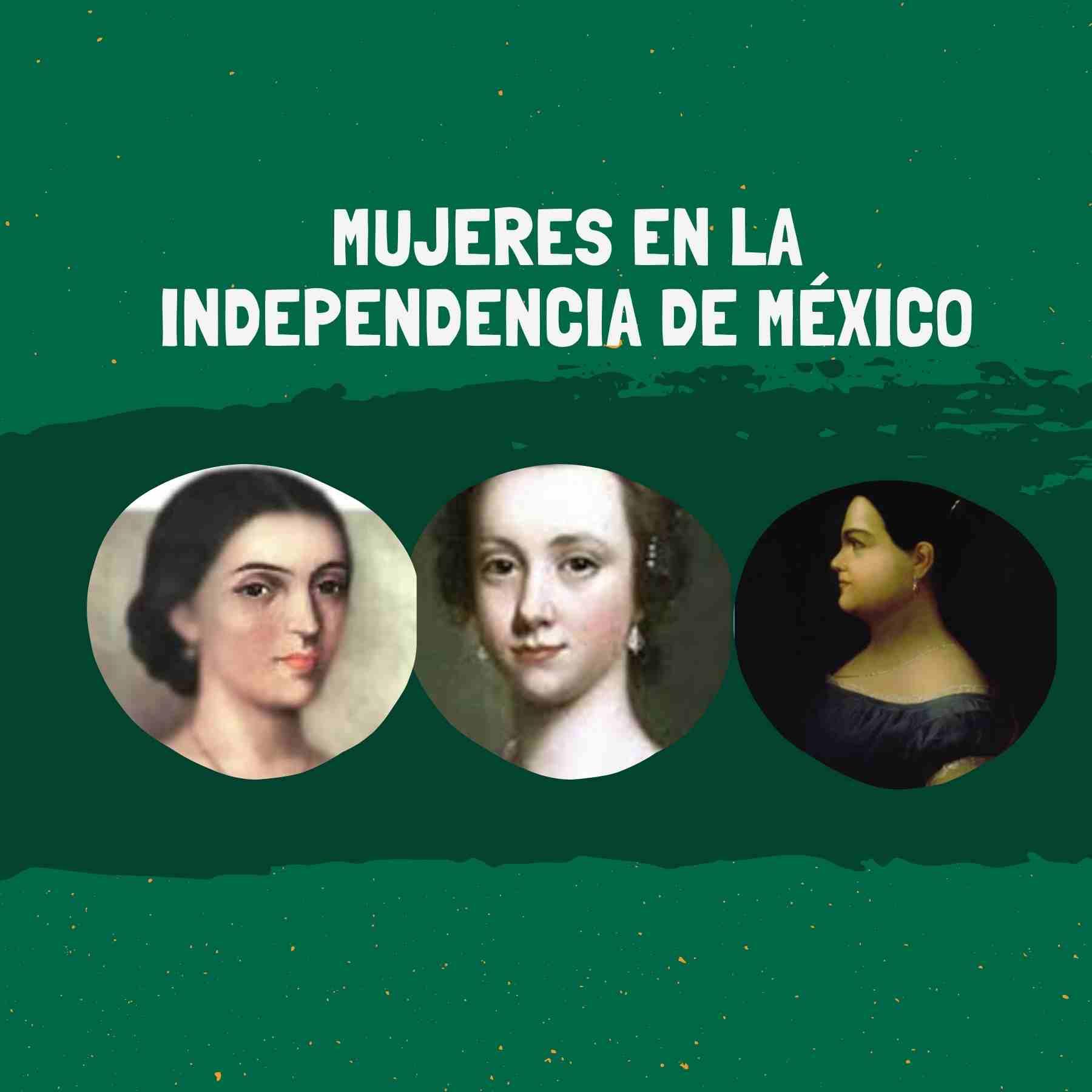 fotografía ilustrativa sobre mujeres en la independencia de México.