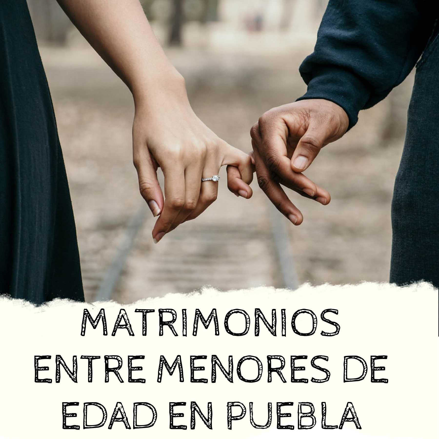 MATRIMONIOS MENORES DE EDAD